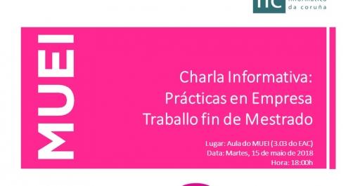 MUEI. Charla informativa: Prácticas en Empresa y Trabajo Fin de Máster
